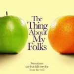 The-Thing-About-My-Folks-2005